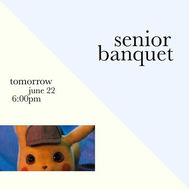 Hey seniors! Your senior banquet is TOMORROW at 6pm in upper room!! Make sure to come dressed formally and ready for a night full of extravaganza 👀 We love you seniors so much and we're so excited for this new chapter of life you're starting. See you soon!! pika pika~