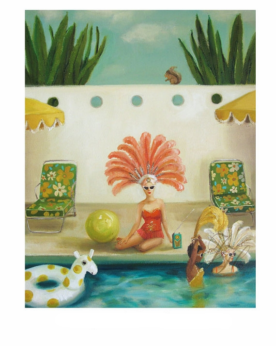 Poolside  by Janet Hill    I am in LOVE with Janet Hill. I would like to frame every single piece from her collection. Her work is whimsical, retro, colorful, nostalgic..I could go on and on. All I want to do is lay poolside in a gorgeous ostrich feather headdress. Anyone else?