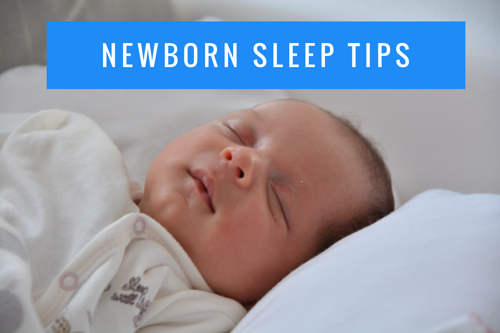 Newborn Sleep Tips.png