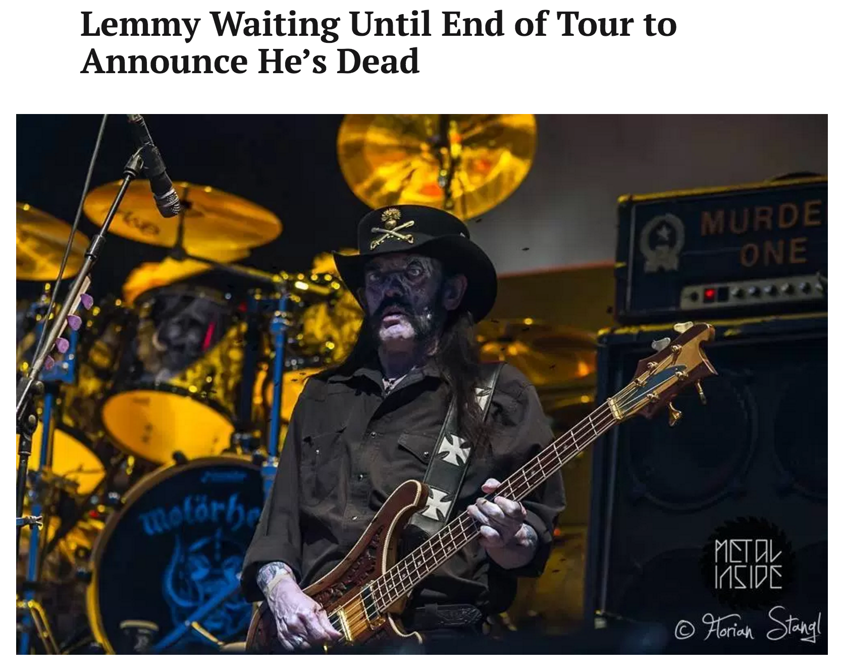Lemmy Waiting Until End of Tour to Announce He's Dead