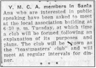 Santa Ana Register October 18, 1924    Above is the very first request for starting a Toastmasters club at the Santa Ana YMCA.    The charter date of the first Toastmasters club was October 22, 1924.