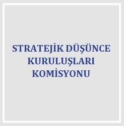 Stratejik Düşünce Kuruluşları Komisyonu