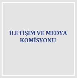 İletişim ve Medya Komisyonu