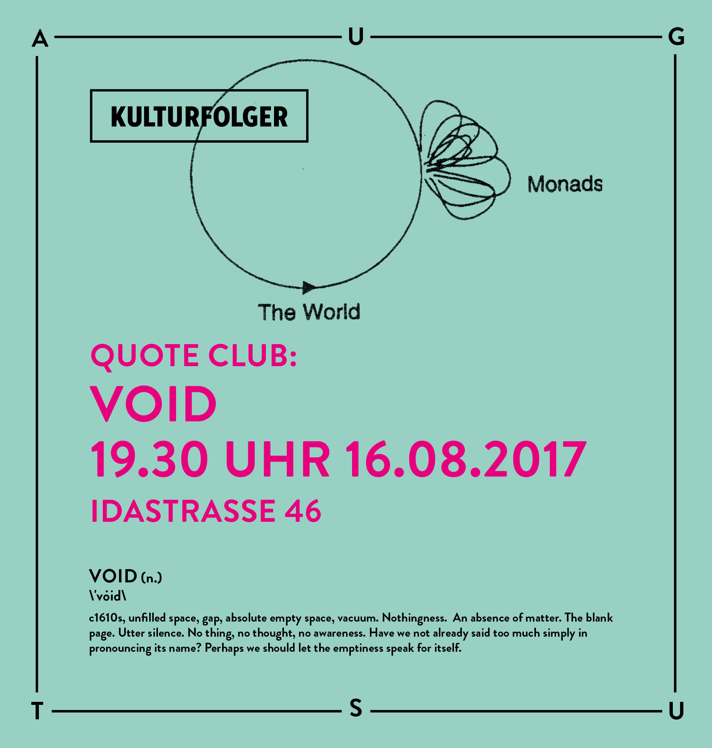 Join us for the sixth session of Quote Club where we will delve into different readings of VOID. We will read excerpts from texts by Karen Barad, Michel Serres, Georges Perec and Gilles Deleuze. Excerpts from selected texts will be provided in the space and can be found here:  www.kulturfolger.ch/read-me/