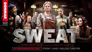 Sweat a play by Lynn Nottage transferred from the Donmar to the Gielgud Theatre June 2019 starring Martha Plimpton, Leanne Best and Clare Perkins