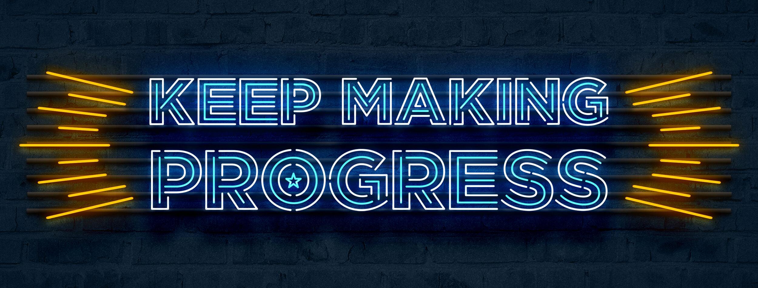 KeepMakingProgress_FB.jpg