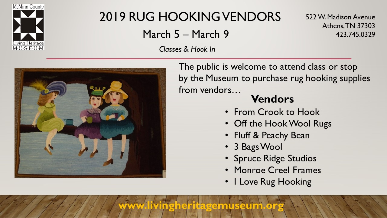 2019 Rug Hooking Vendors — McMinn County Living Heritage Museum