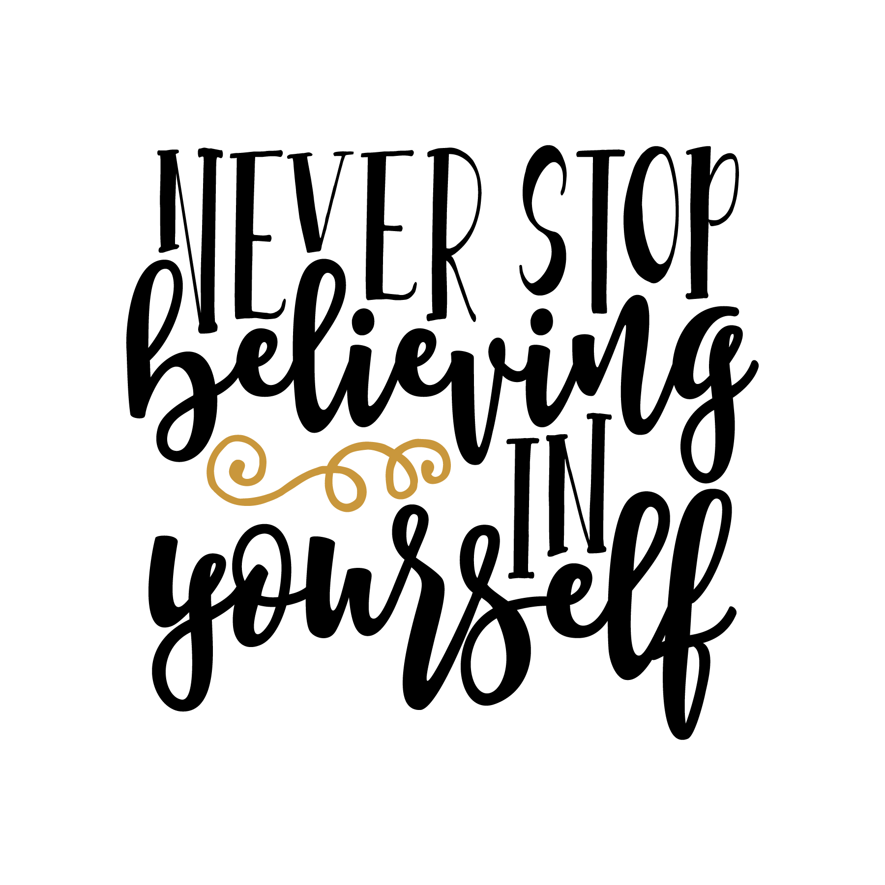 Never_stop_believing_in_yourself.png