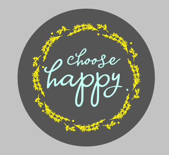 Choose Happy 14x14.png