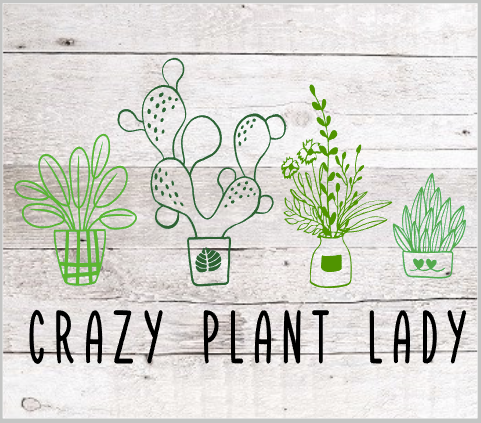 Crazy Plant Lady.png
