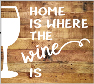 Home is where the wine is.png