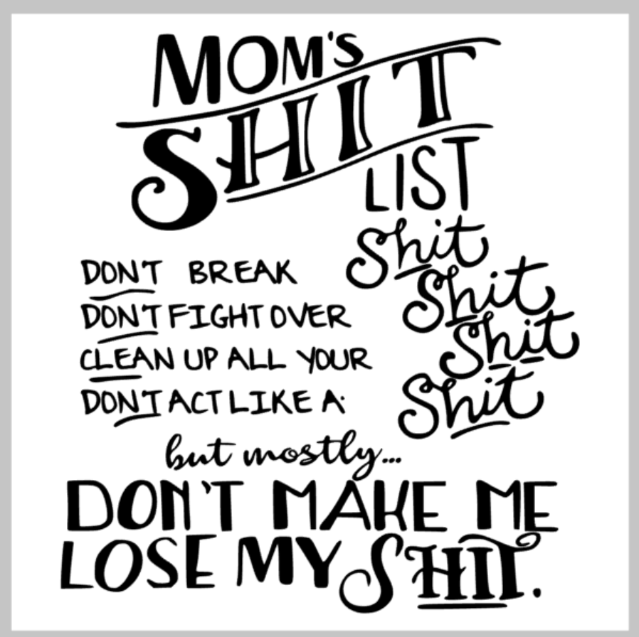 Mom's Shit List.png