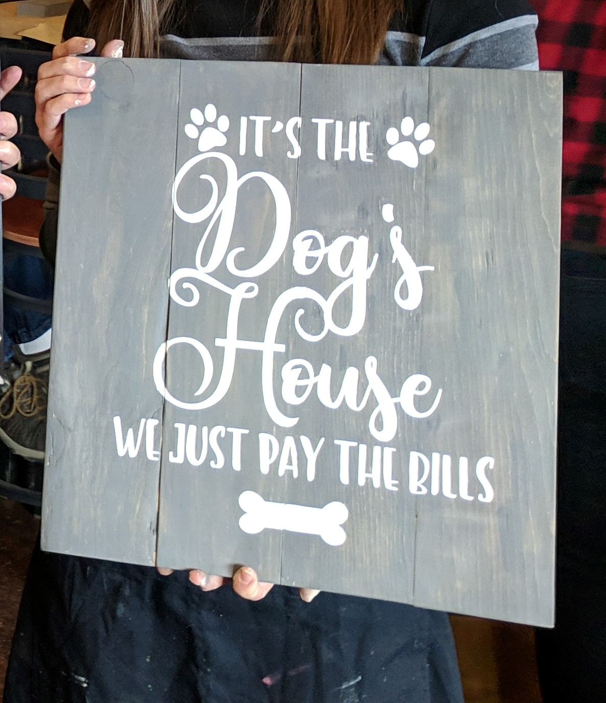 It's the Dog's House, we just pay the bills.jpg