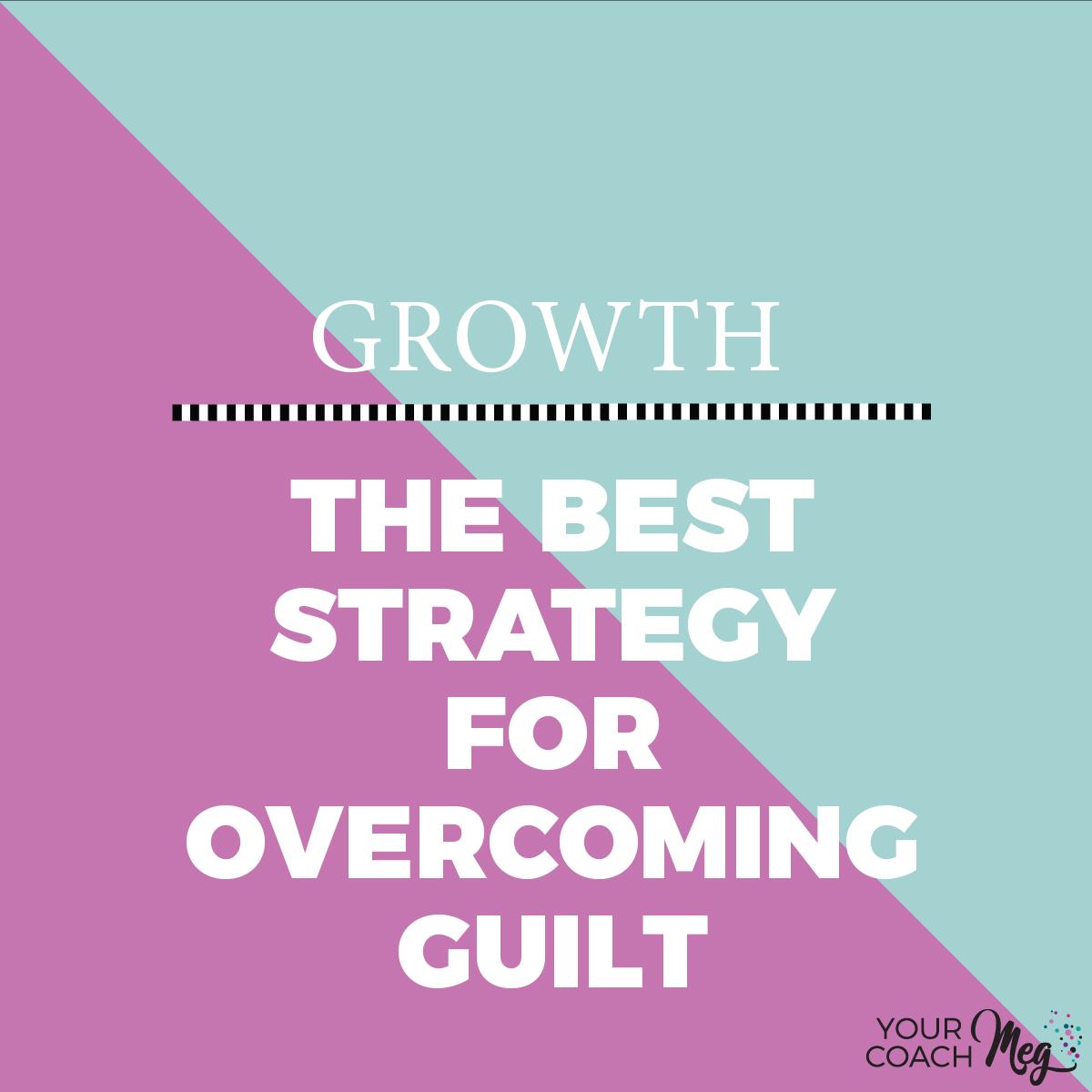 OVERCOMING GUILT.jpg