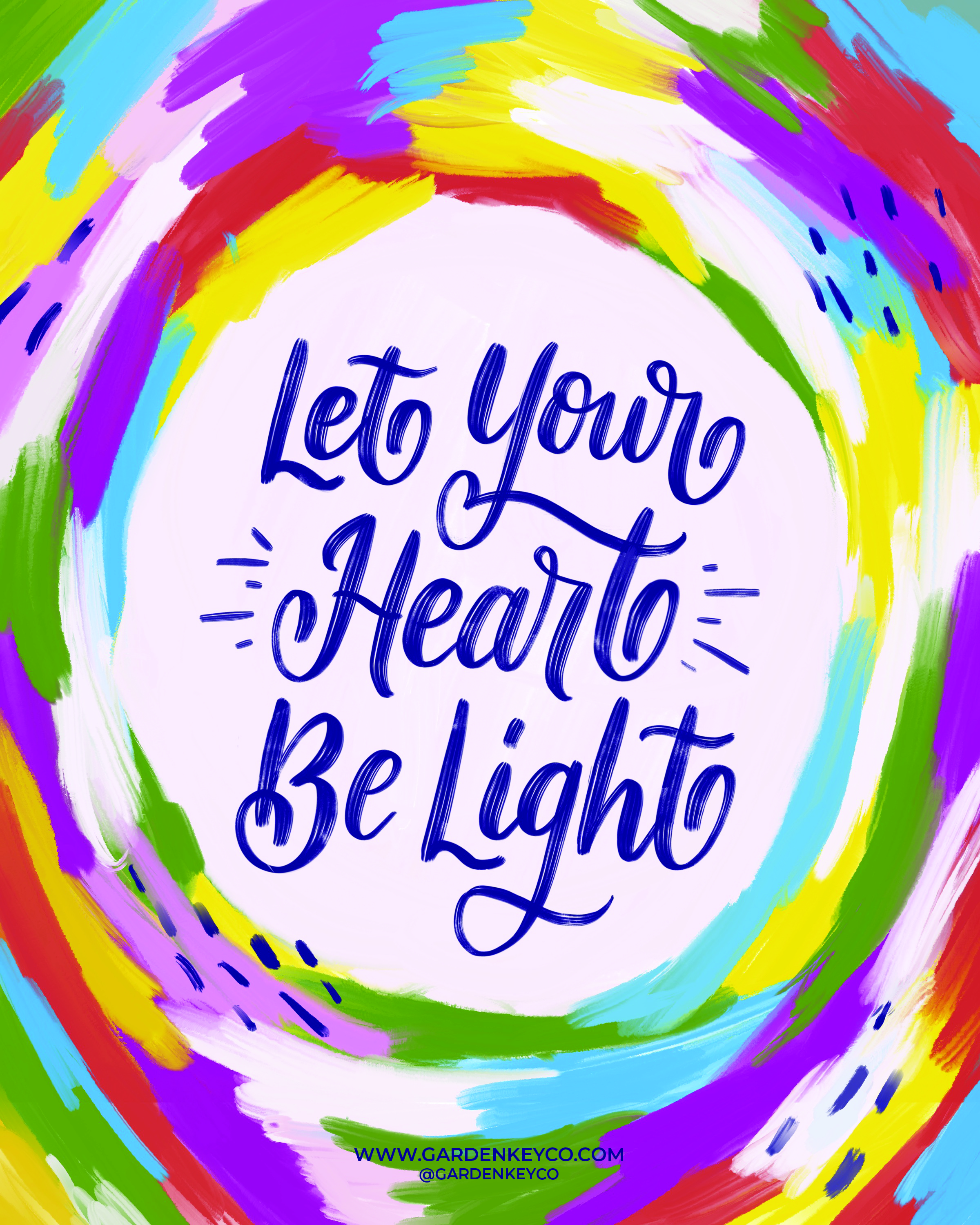 LET YOUR HEART BE LIGHT GARDEN KET CO. FREE PRINTABLE
