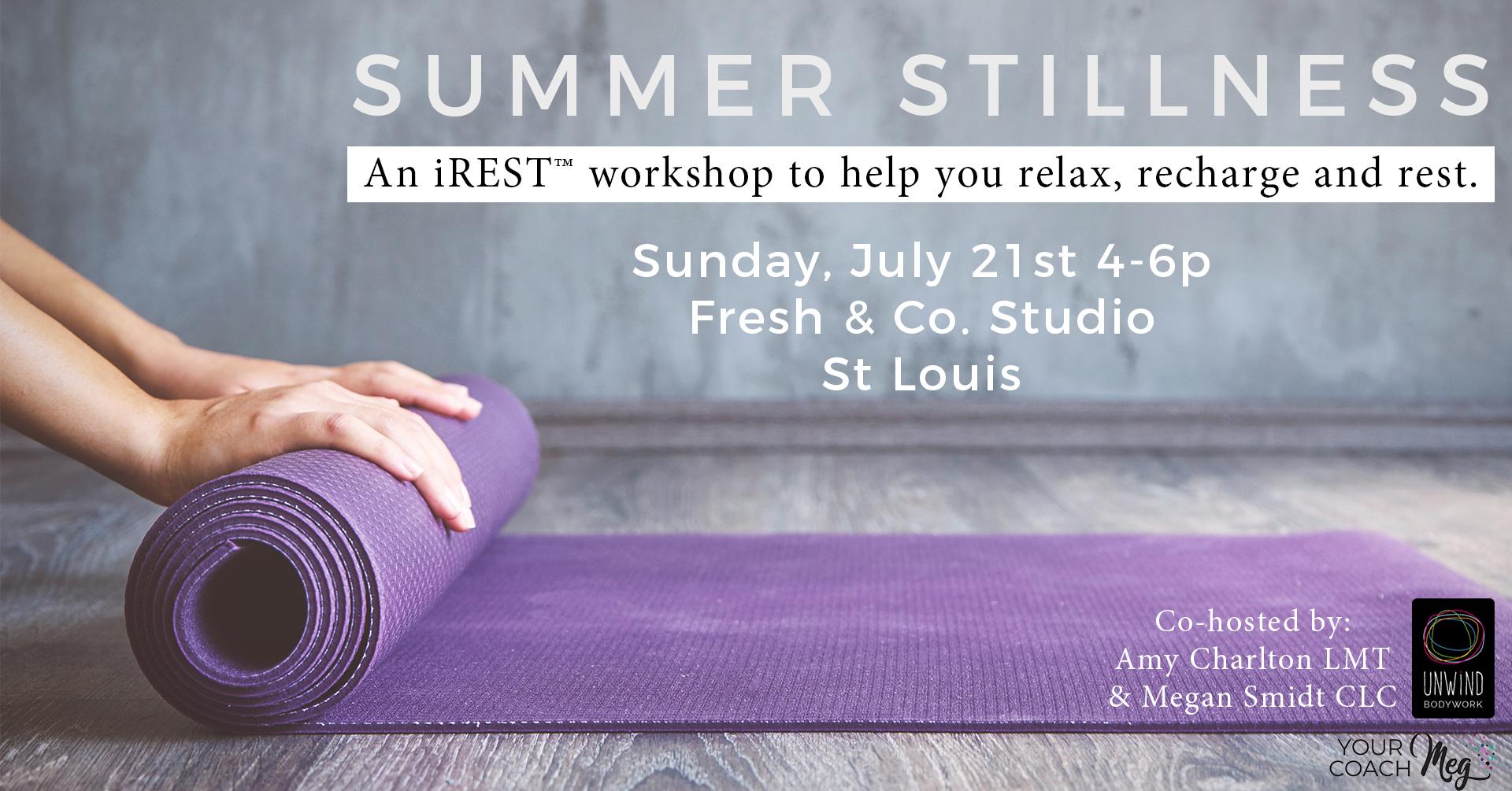 SUMMR STILLNESS WKSHP yoga nidra stress relief st louis
