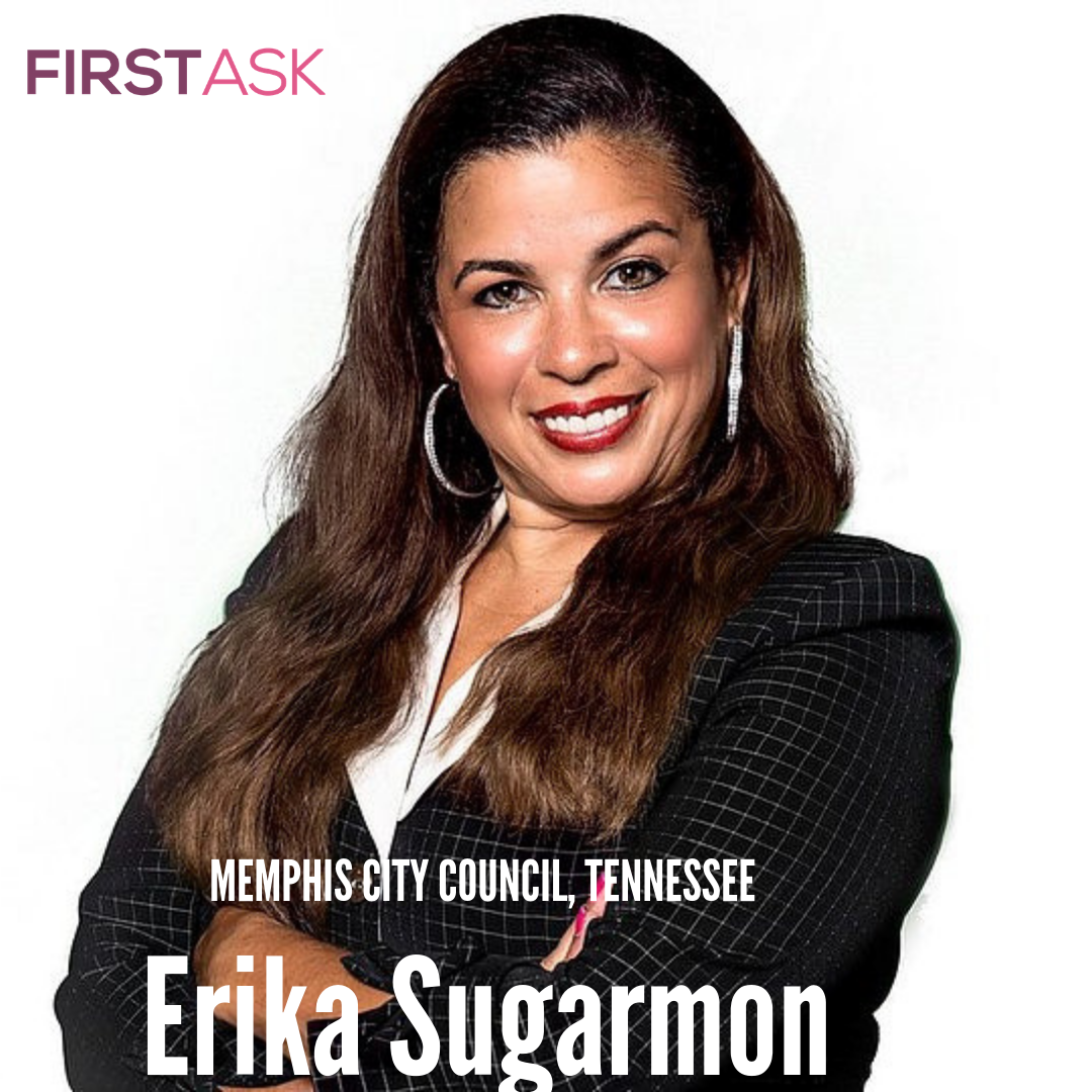 Erika Sugarmon-  Candidate for Tennessee Memphis City Council, District 9, Position 1    Educational and professional background:  I hold a Bachelors degree in business, A Masters degree in Public Administration and a Masters degree in Art and Teaching   Top campaign issues:  Economic Development and Job Growth, Clean and Renewable Energy and Recycling, Expand student and adult vocational literacy programs   Fun Fact:  I love to travel!   Website