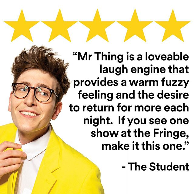 """⭐⭐⭐⭐⭐ """"A jewel of the Fringe that encompasses the essence of what makes this festival great."""" Thank you to Cameron Somers from The Student Newspaper for this wonderful 5 STAR review!  http://www.studentnewspaper.org/mr-thing-review/"""
