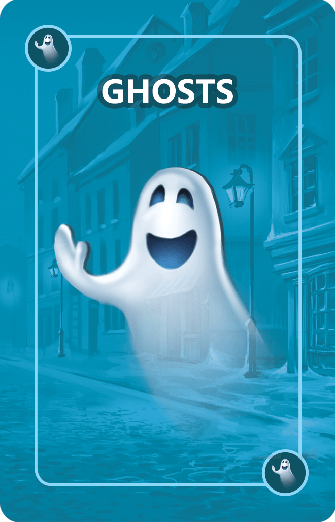 Ghost Cards  are designed to haunt Scrooge and give players the upper hand. Beware! Players can steal Ghost Cards from other players!