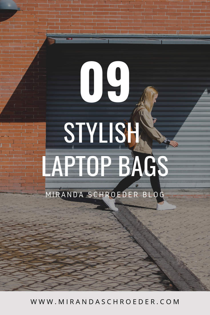 Stylish Laptop Bags: Weekly Round Up | 9 Stylish Laptop Bags for Bloggers, Entrepreneurs, and Business Women