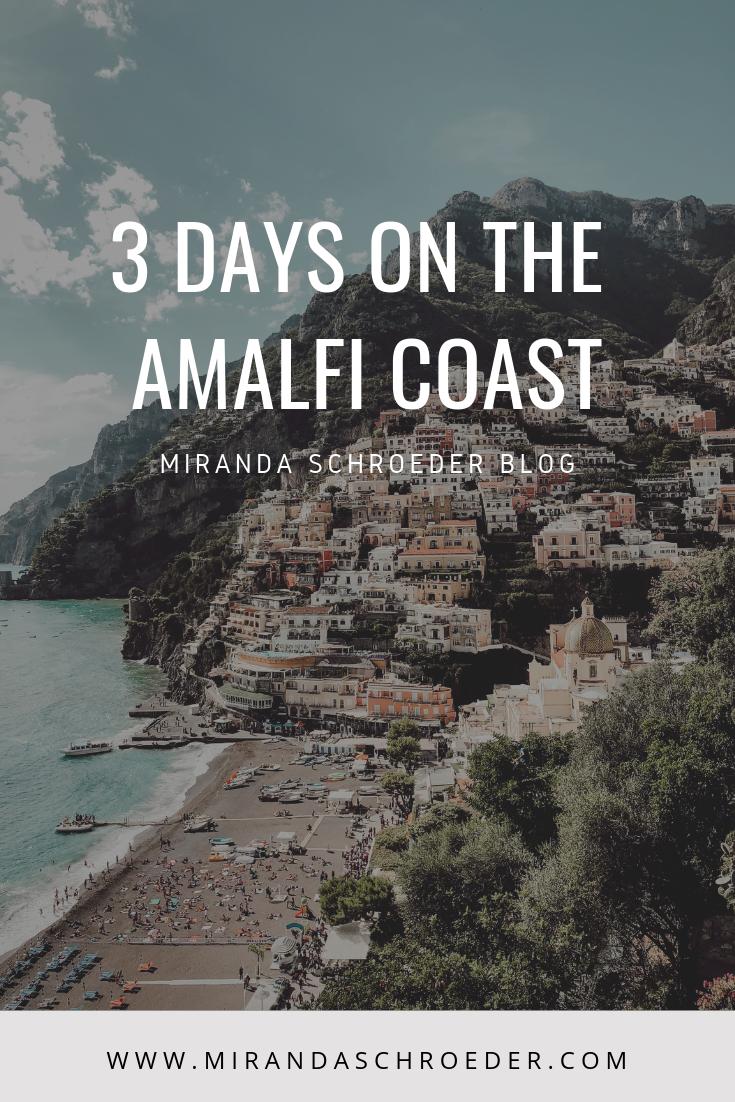Three Days on the Amalfi Coast, Amalfi Travel Guide, What to Do in Amalfi Italy | Miranda Schroeder Blog