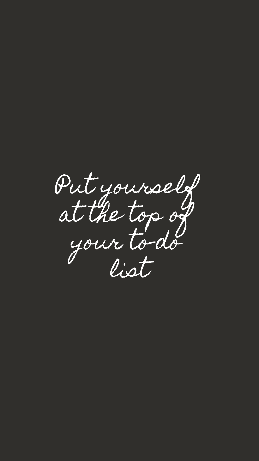 Put Yourself at the Top of Your To-Do List | Motivational, Inspiring Quotes | Free Phone Background | Miranda Schroeder Blog