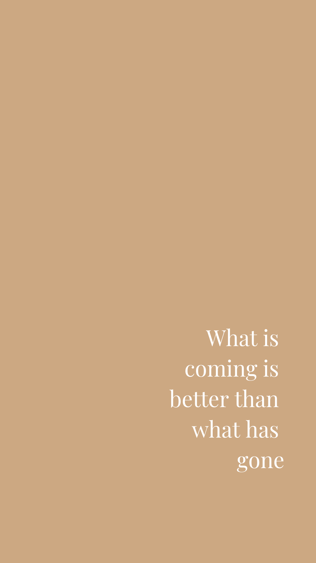 What is Coming is Better Than What Has Gone | Motivational, Inspiring Quotes | Free Phone Background | Miranda Schroeder Blog