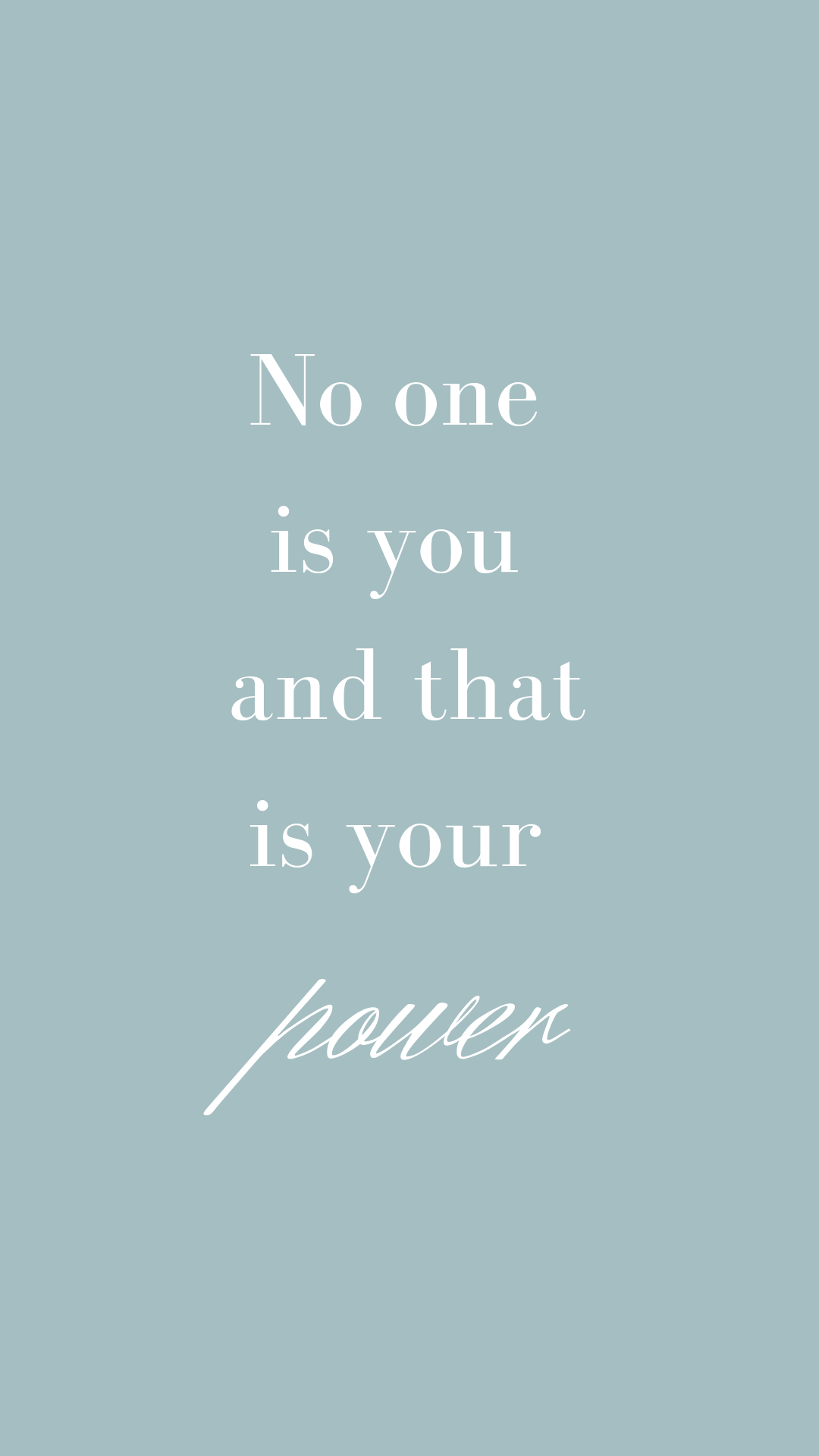 No one is you and that is your power | Motivational, inspiring quotes for your phone screen background | Miranda Schroeder Blog