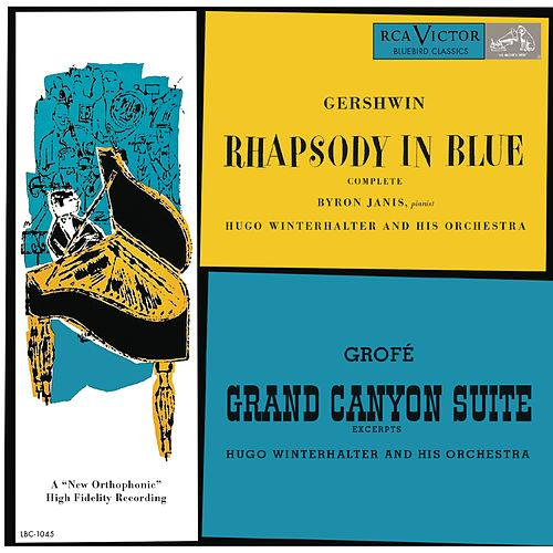 Gershwin: Rhapsody in Blue   Front:  Gershwin  Rhapsody in Blue  Complete  Byron Janis, Pianist  Hugo Winterhalter and his Orchestra  Grofe  Grand Canyon Suite  Excerpts  Hugo Winterhalter and his Orchestra  Back:  Rhapsody in Blue 13:45  Grand Canyon Suite: II. Painted Dessert 4:53  Grand Canyon Suite: III. On the Trail 7:08  Grand Canyon Suite: V. Cloudburst 7:00  Recorded 1950  Total Play Time: 33:16