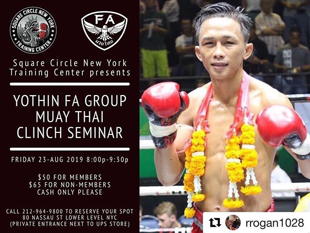 🇺🇸 NYC Friends, Join a seminar @SQ uarecirclenewyork  to learn for Knee and Clinch from us with Yothin FA Group. 👇🏼 #repost • @rrogan1028 Thanks to @muaythaifagroup and @sitkiatnin_muay_thai we are proud to announce a Muay Thai clinch seminar with Yothin FA Group at Square Circle New York this Friday 23-Aug from 8pm-9:30pm. All levels are encouraged to participate. Registration is $50 for members and $65 for non-members. Cash only please.  _____________________ FA Group is considered one of the top clinch and knee gyms here in Thailand. Yothin is considered one of Thailand's top clinch and knee fighters.  His teaching style is both technical and playful the way it is taught there. as a result, your Muay Thai will improve with a deeper understanding of the art. _____________________ We will back in NYC on Thursday and back to SCNY Friday in time for the seminar. No sparring class will be held in order to free up the time slot for the Yothin seminar.  _____________________ Square Circle New York is located at 80 Nassau Street (between Fulton St. and John St.) in the lower level. Our door entrance is next to the UPS store. Our signs are above and directly on our entrance door! Call us at 212-964-9800 ! We are located in FiDi in the heart of lower Manhattan where every major train stops! SquareCircleNewYork.com