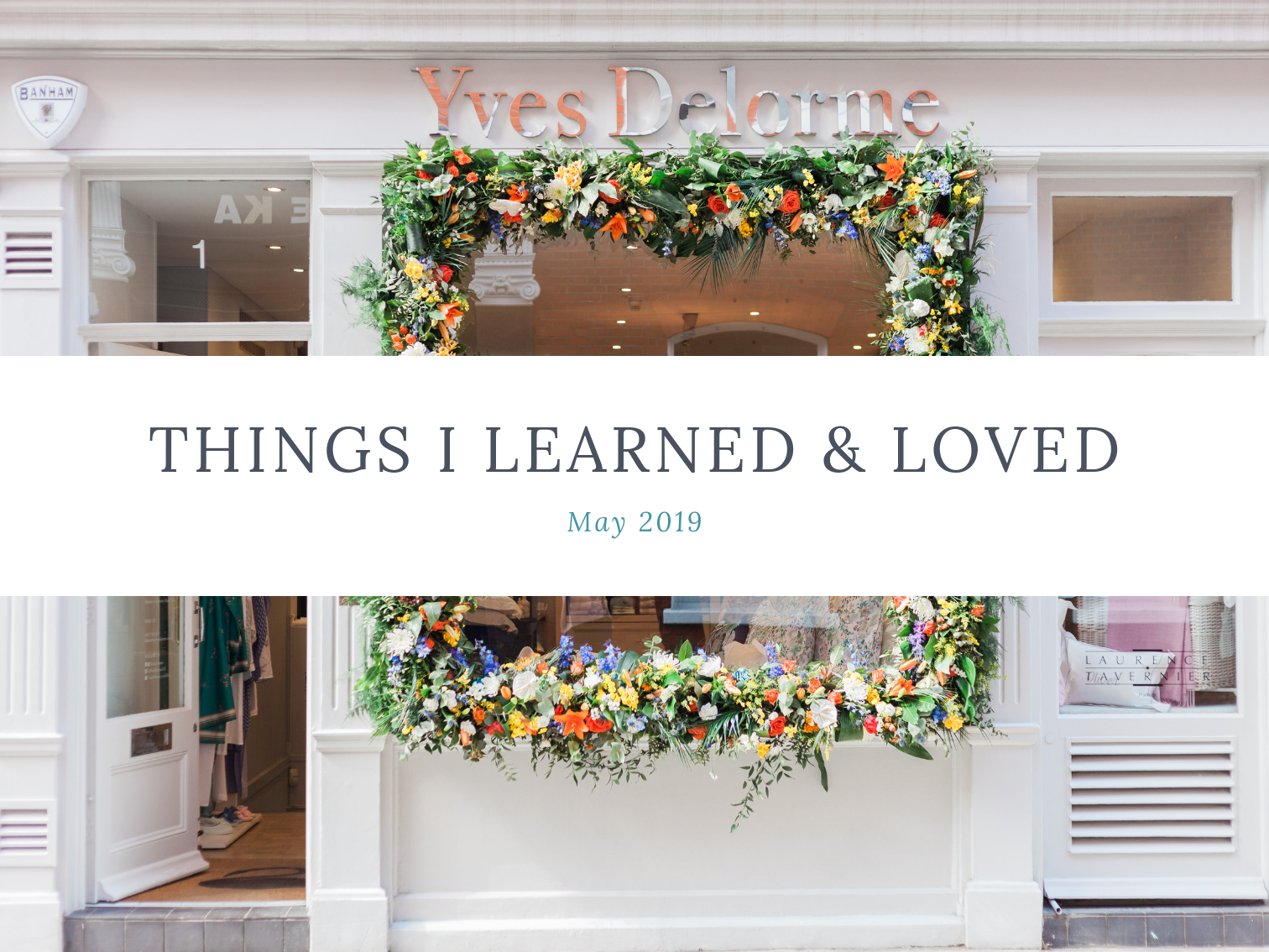 laura-rose-creative-things-I-learned-loved-may