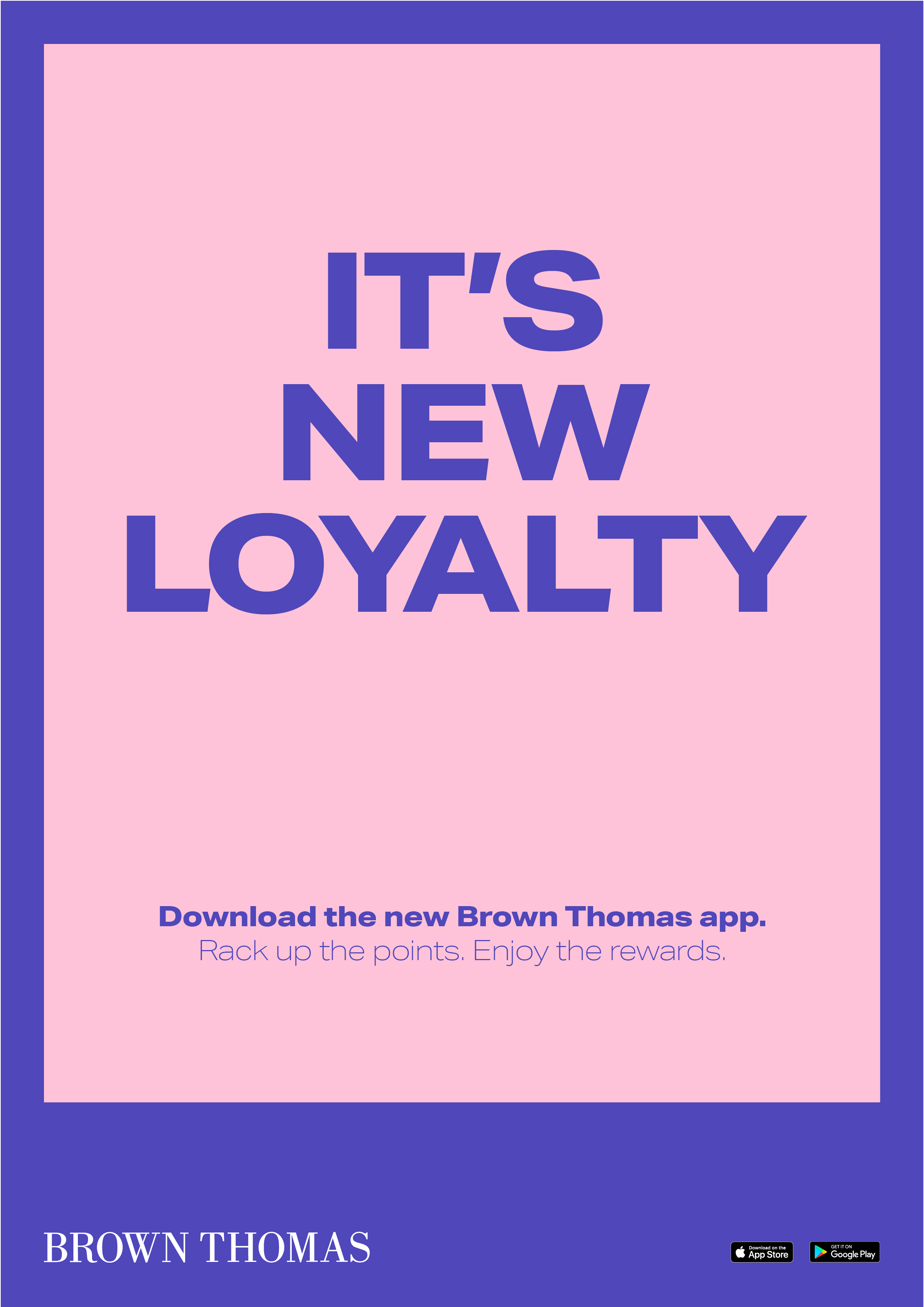 Together We Create_Brown Thomas Loyalty_Ad9.png