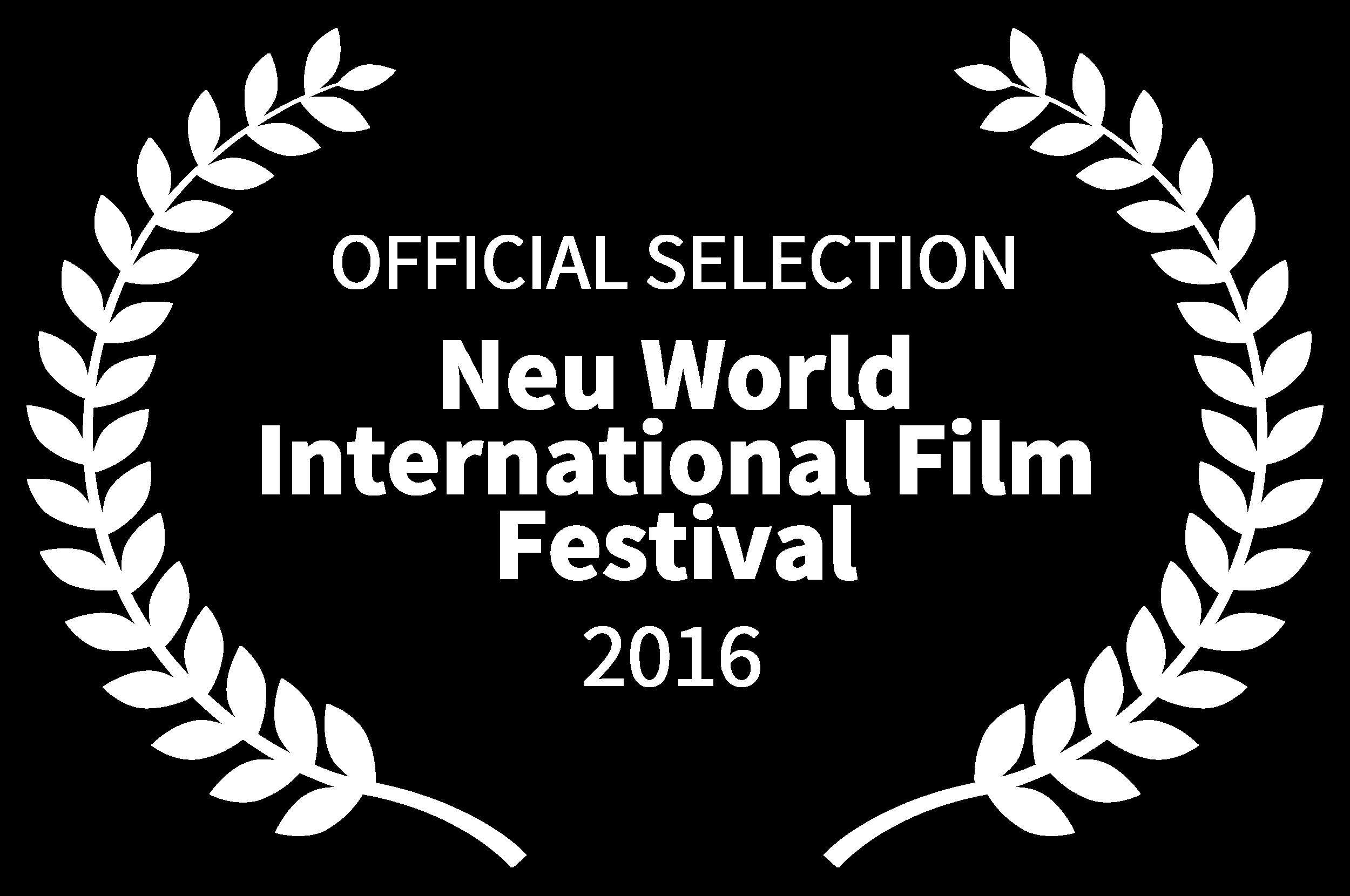 OFFICIALSELECTION-NeuWorldInternationalFilmFestival-2016 copy.png