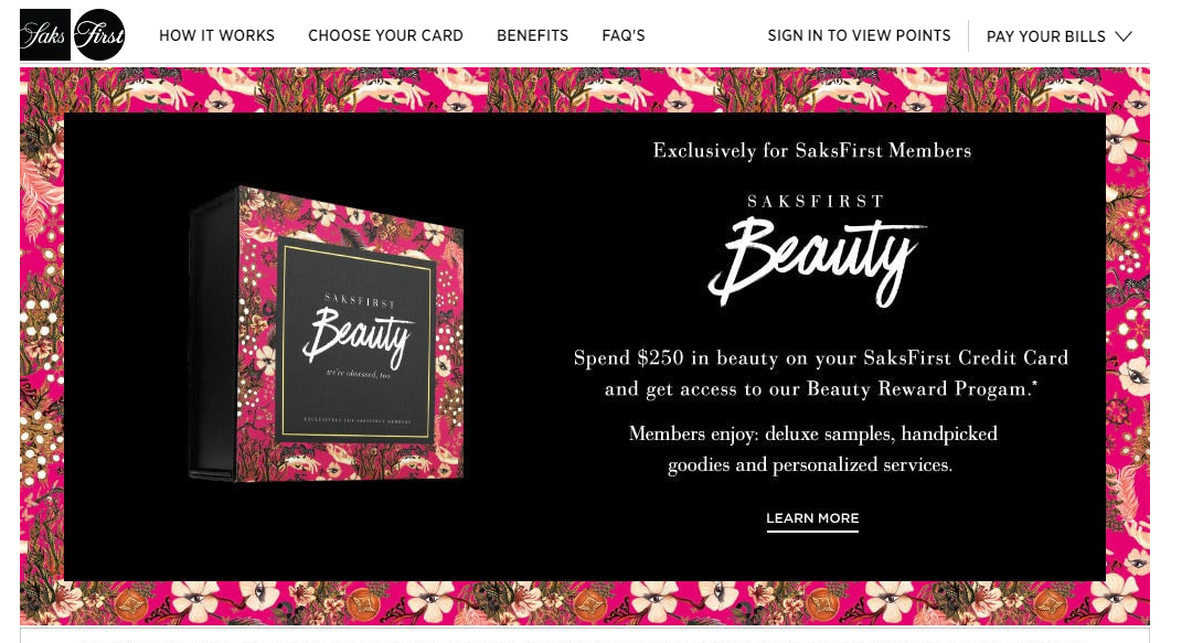 An exclusive Beauty Reward Program offer for SaksFirst members   (  Source: Saks Fifth Avenue  , April 2019)