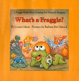 What's a Fraggle?, 1984