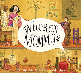 Where's Mommy?, 2014