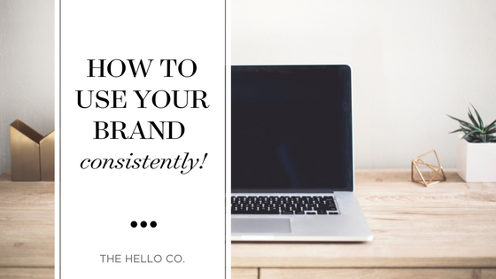 how to use your brand consistently blog post header revised.png