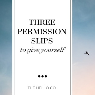 The Hello Co - Bloig - Three+Permission+Slips+Blog+Header+Image.jpg