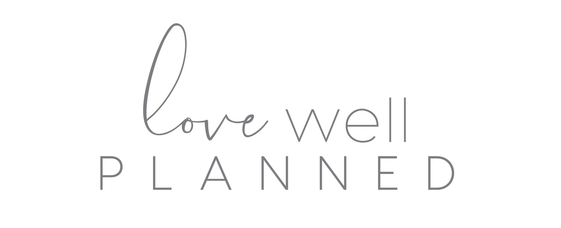 Love Well Planned - The Hello Co.jpg