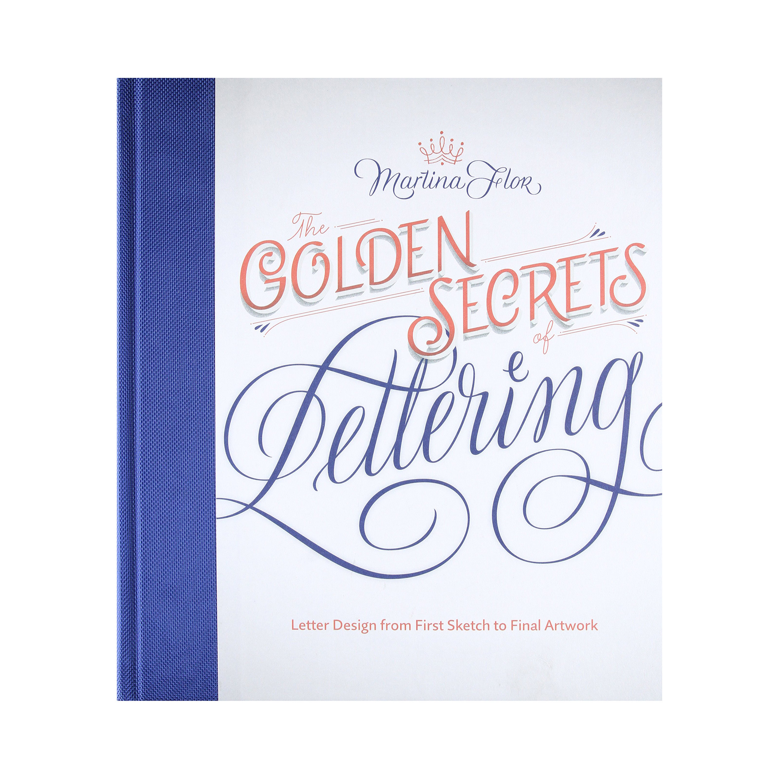 Golden Secrets of Lettering by Martina Flor