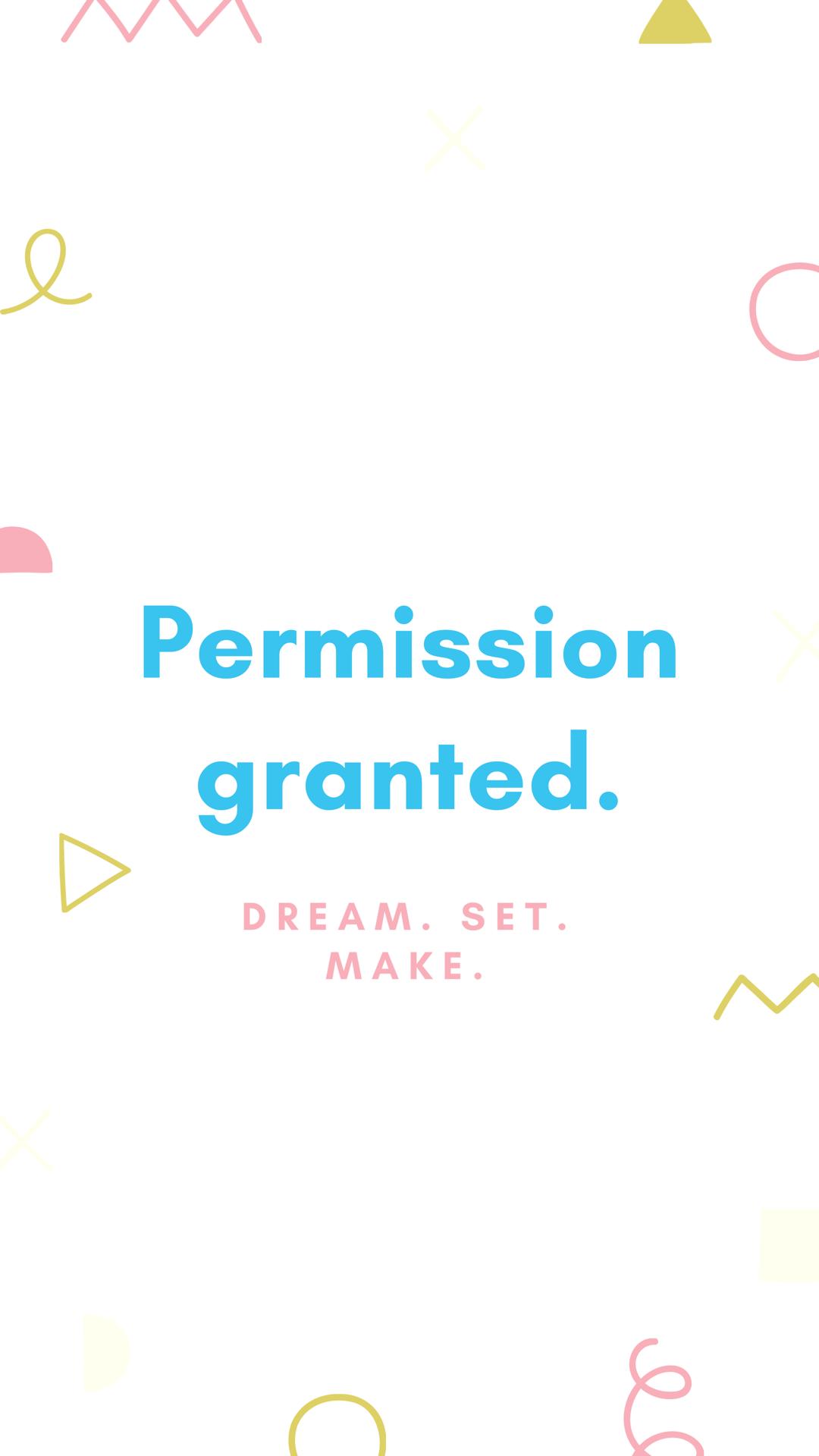 Permission granted.
