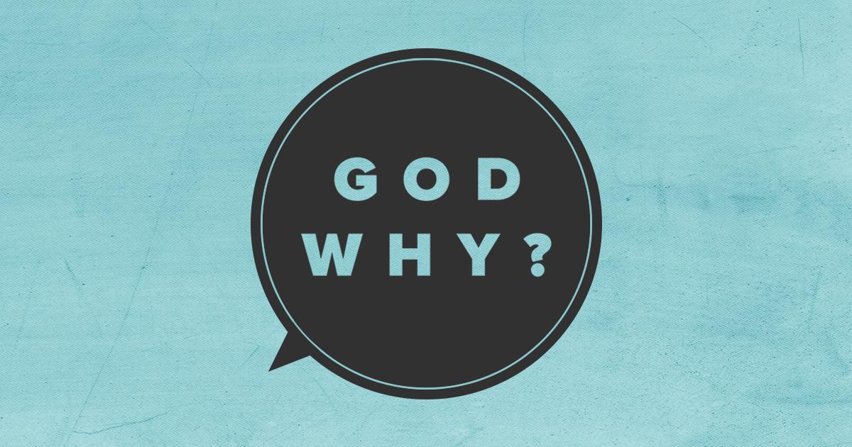 God Why 1200x630.jpg