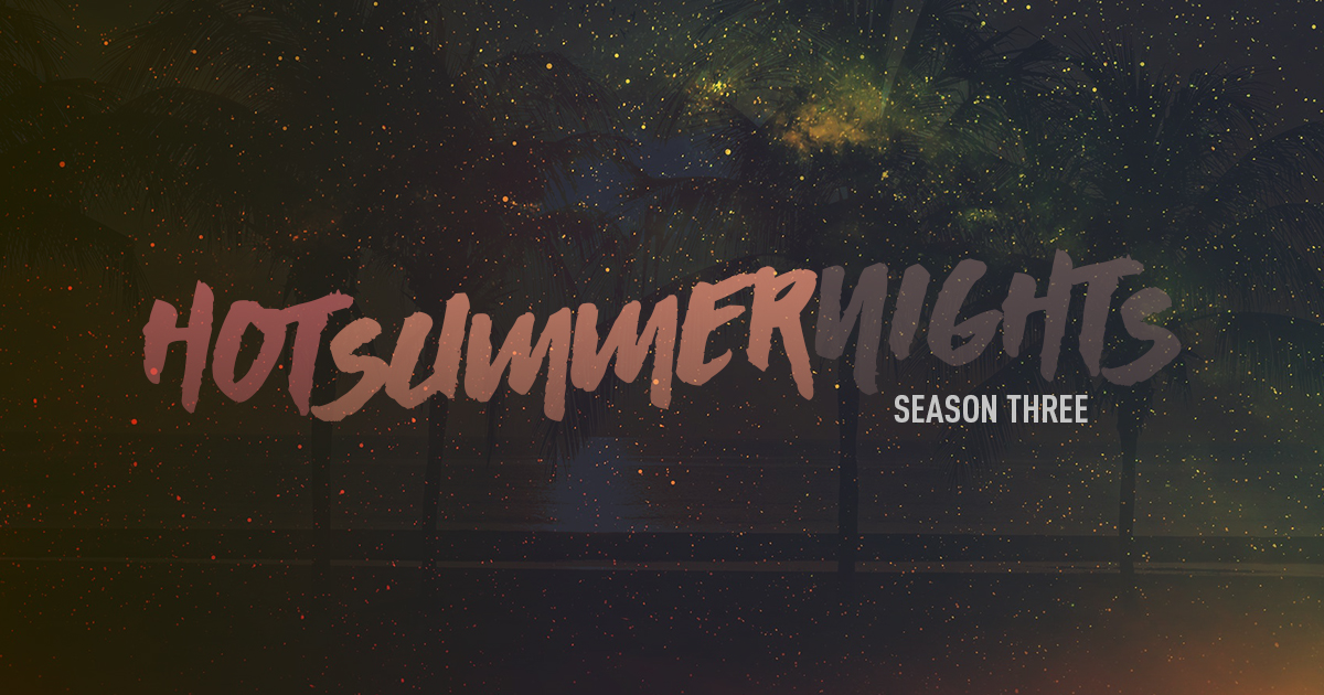 Hot Summer Nights 1200x630.jpg