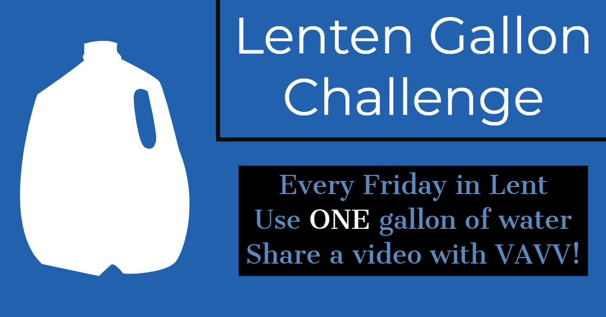Solidarity Challenge - March 8th - April 19th, 2019Live on one gallon of water for a whole day!
