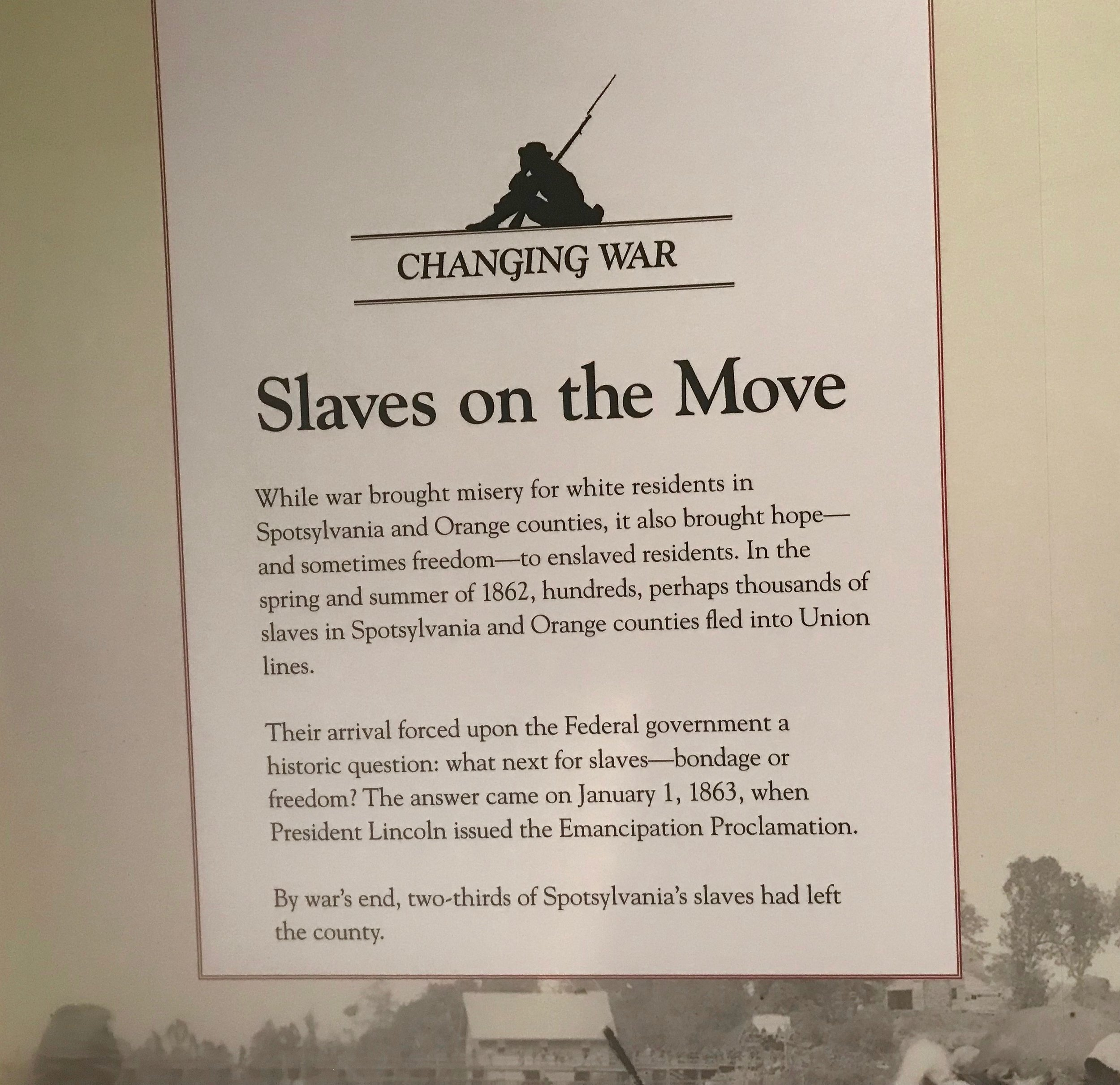 Spotsylvania, Va.: Exhibits now stress that while the advance of Union troops were devastating for Southern landowners, it meant liberation for thousands of enslaved people.