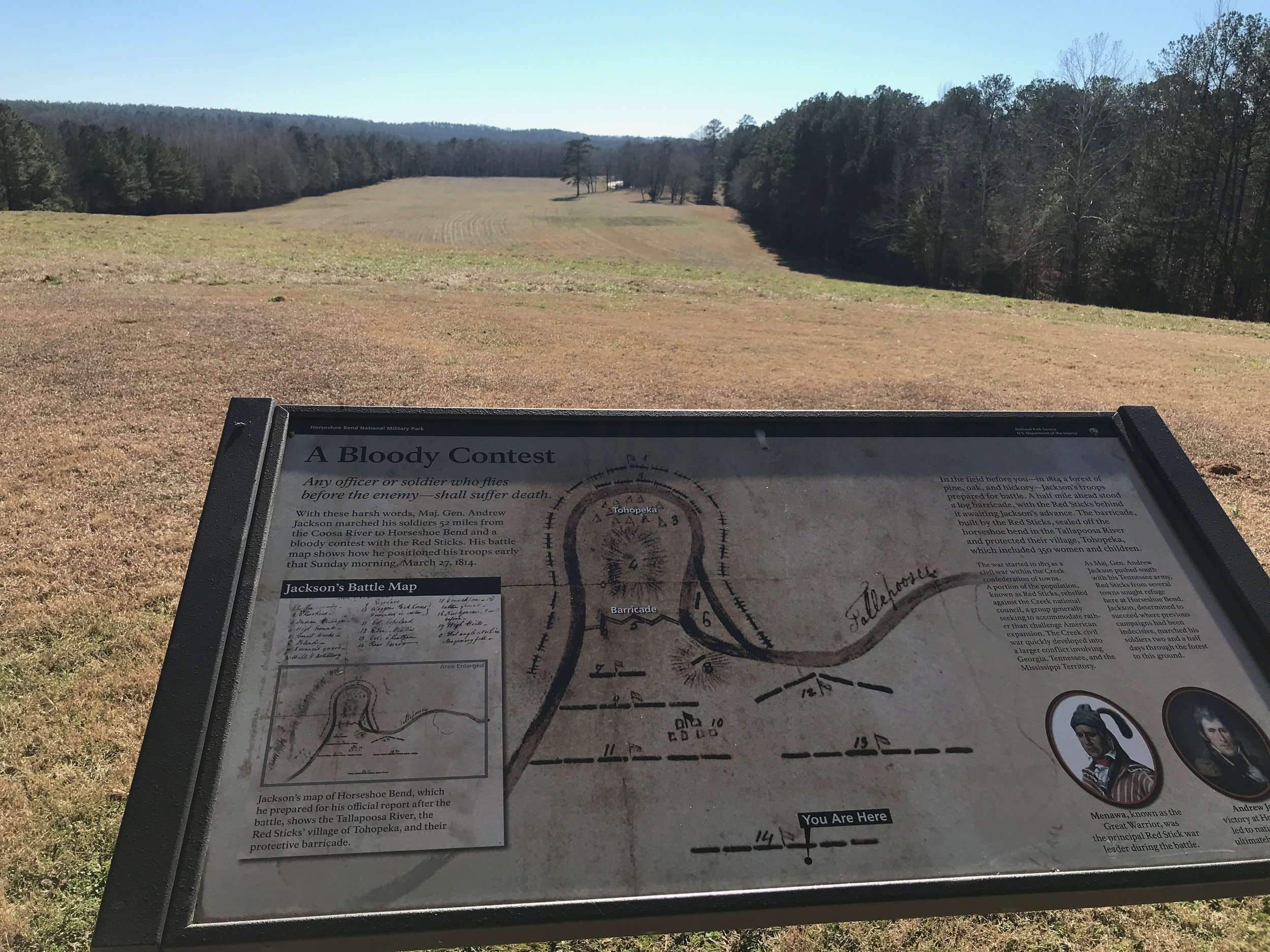 Andrew Jackson's troops marched down this hill in their assault on a fortified Indian village at Horseshoe Bend, the climactic battle of the Creek War.