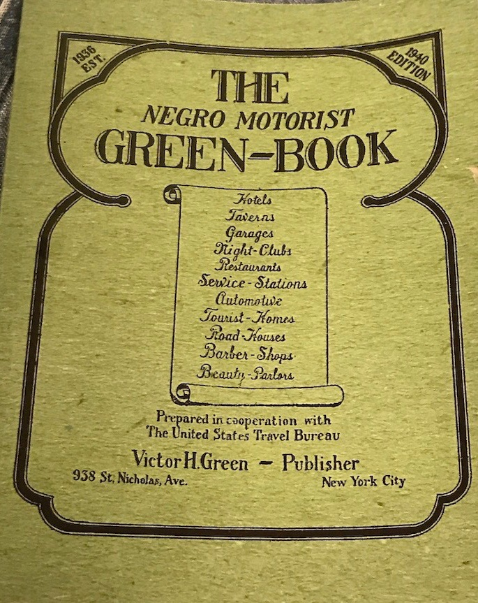 The Green Book, published from 1936 to 1960, guided African American travelers to businesses where they were welcome.