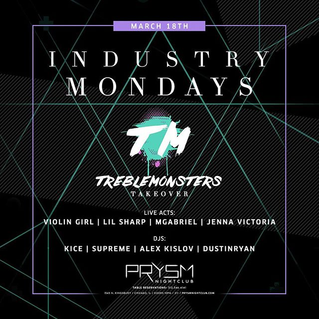 SUP Chicago friends! My @treblemonsters crew will be taking over @prysmnightclub next Monday. Expect 🔥 performances all night, also I'll be debuting my new single LIVE. Leggoooo 🙌