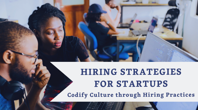 VC GROUP WORKSHOP:HIRING STRATEGIES FOR STARTUPS - How do you focus on raising money, building an organization, and think about hiring and sustaining a team...at the same time?