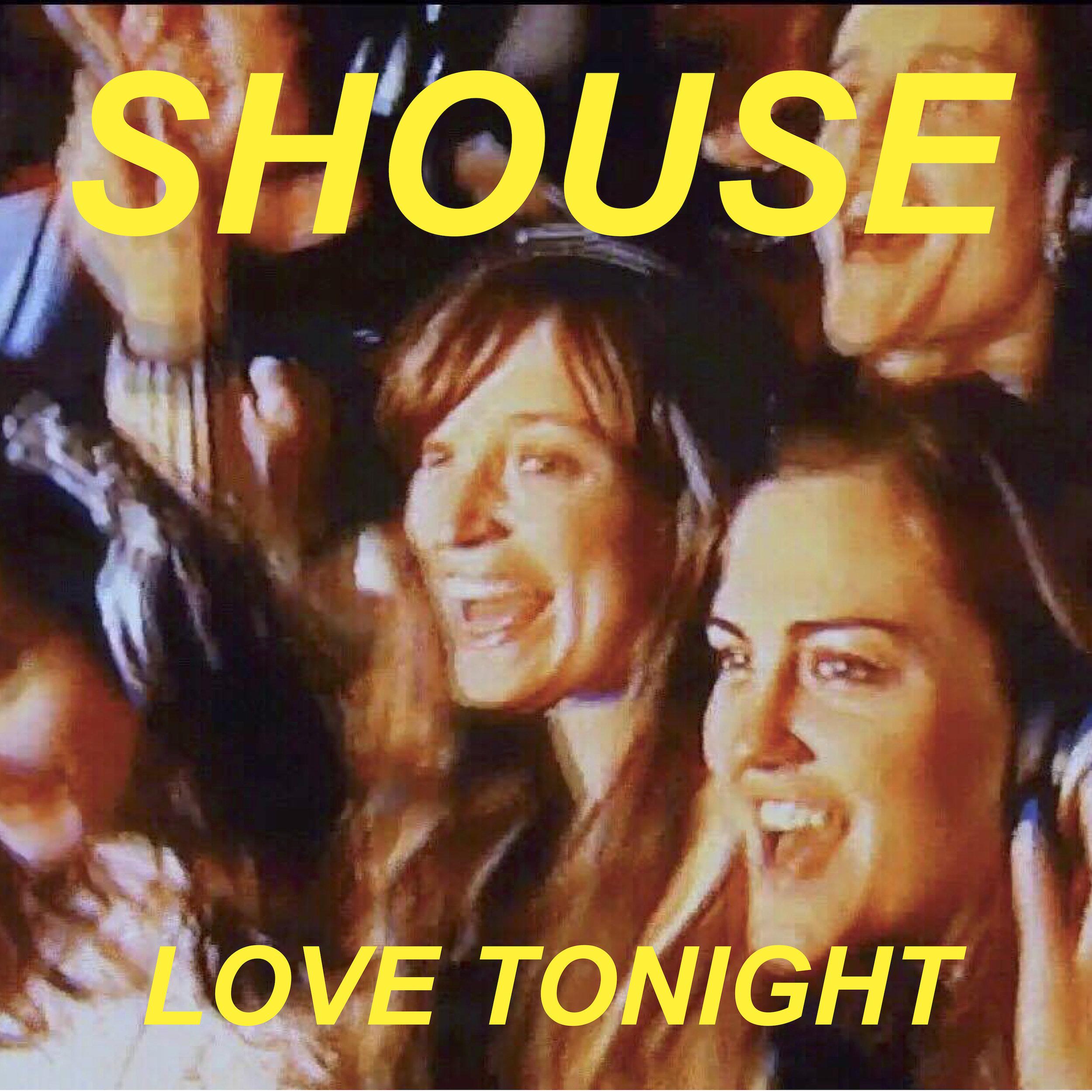 SHOUSE - LOVE TONIGHT Digital Sleeve.jpg